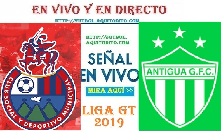 VER EN VIVO Municipal vs Antigua GFC